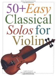 50+ Easy Classical Solos for Violin (Hal Leonard Corp)