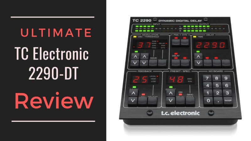 TC Electronic 2290-DT review